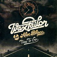 wax_tailor_feat_aloe_blacc-time_to_go_s