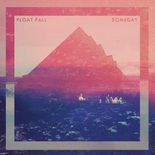 float-fall-Someday-500x500