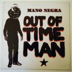 mano negra out of time man