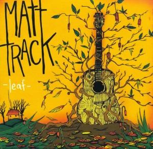 Matt-Track-Leaf-Drunk