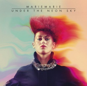 MarieMarie-Under-The-Neon-Sky-Monarchy-Remix
