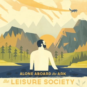 the-leisure-society-alone-aboard-the-ark
